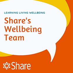 Share's Wellbeing Team